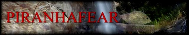 Visit Piranha Fear. OPEFE Endorsed Forum.