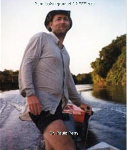 Paulo Petry, researcher, biologist, PhD and my friend.  Photo OPEFE Use only